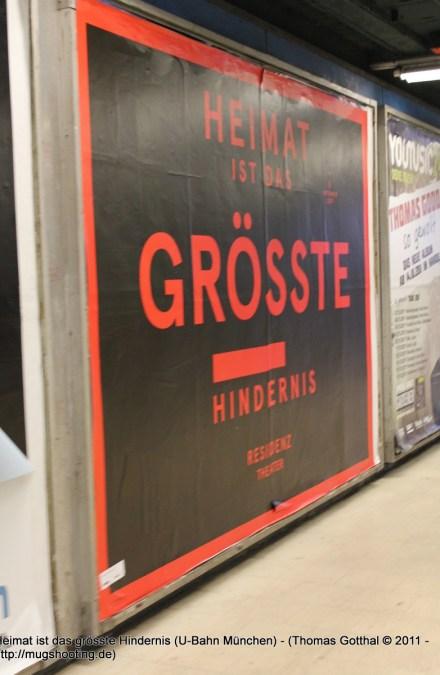Heimat ist das grösste Hindernis (U-Bahn München)