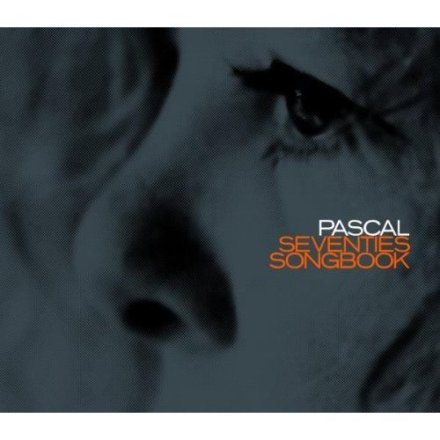 Pascal von Wroblewsky - Seventies Songbook