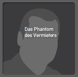 Phantom.des.Vermieters