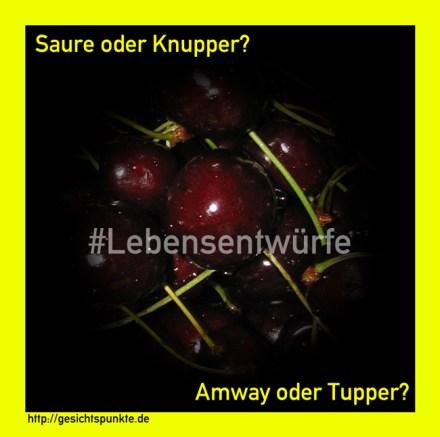Saure oder Knupper? #Lebensentwürfe