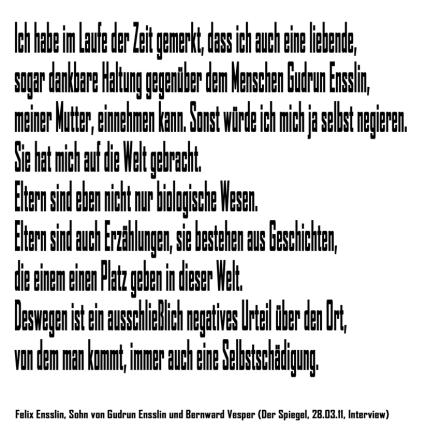 Felix Ensslin-Zitat (Quelle: Der Spiegel, 2011)