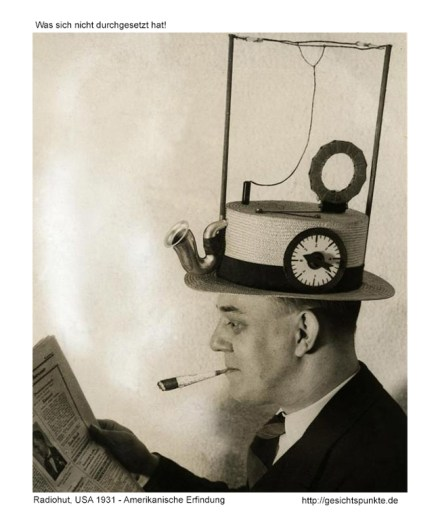 Radiohut, USA 1931 - Amerikanische Erfindung - https://gesichtspunkte.de - Hauptsache, man hat welche