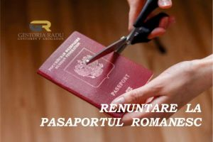 RENUNTAREA LA PASAPORTUL ROMANESC
