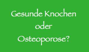 Gesunde Knochen oder Osteoporose?   Köln