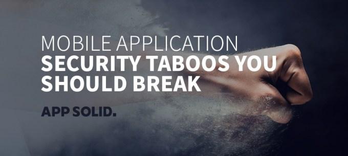 Mobile-Application-Security-Taboos-You-Should-Break-Blog-IMG.jpg