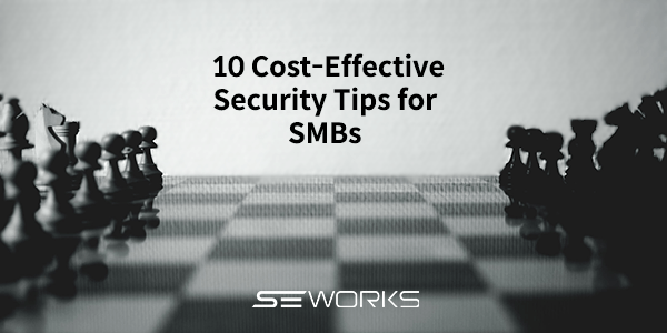 10 Cost-effective security tips for smbs