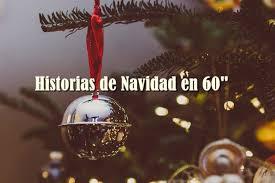 Arranca la cuarta edición de 'Historias de Navidad en 60 segundos'
