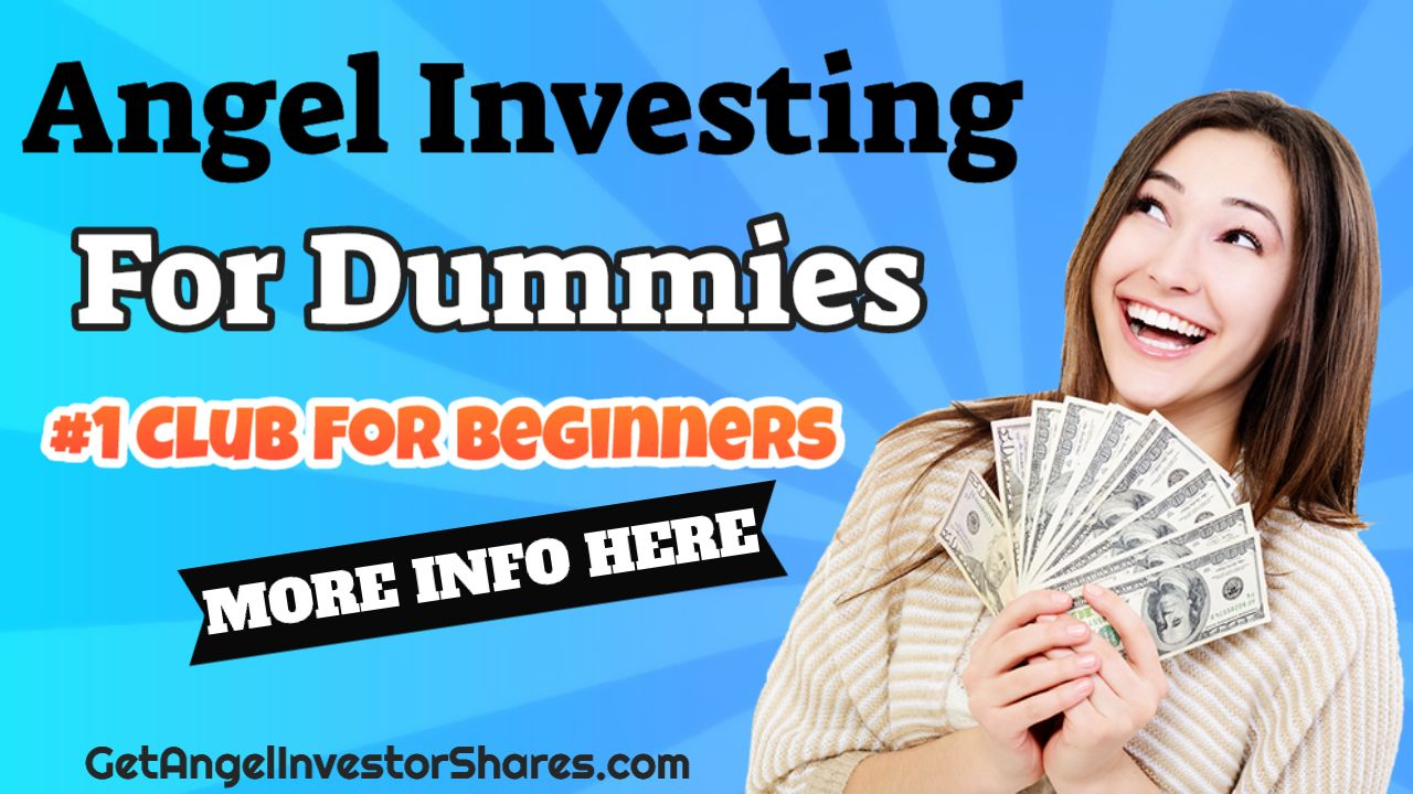 Angel Investing For Dummies #1 Club For Beginners