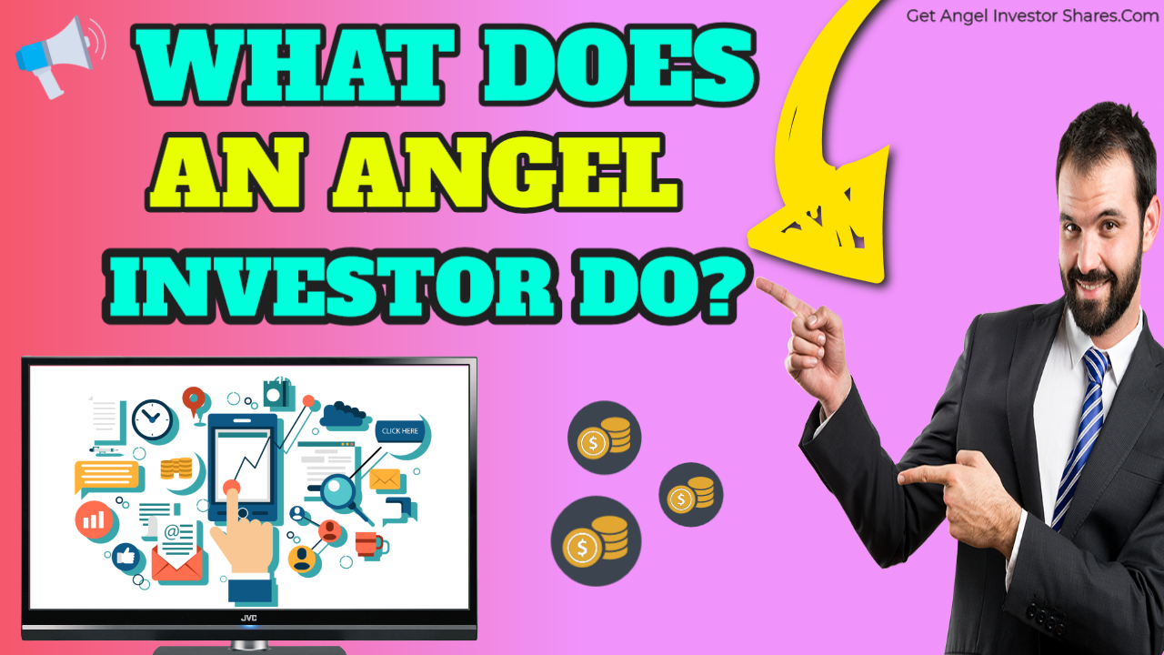 What Does An Angel Investor Do?