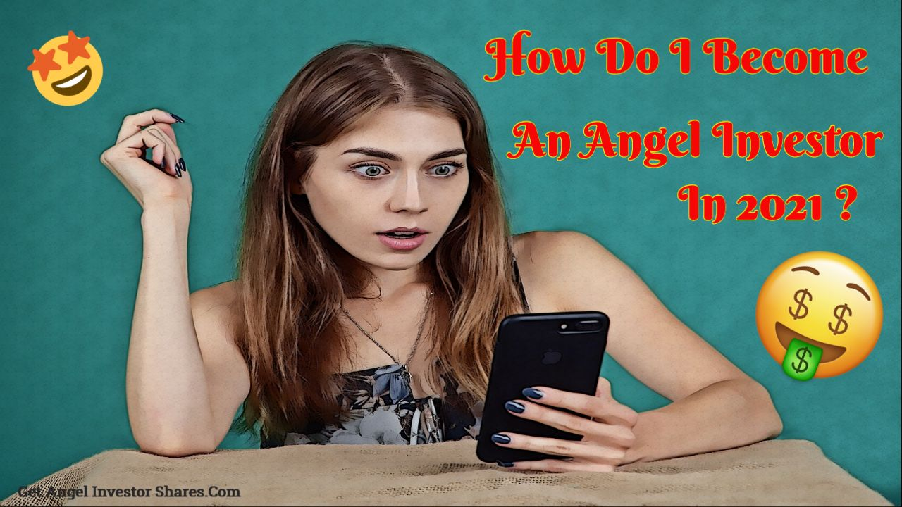 how to beome an angel invester today
