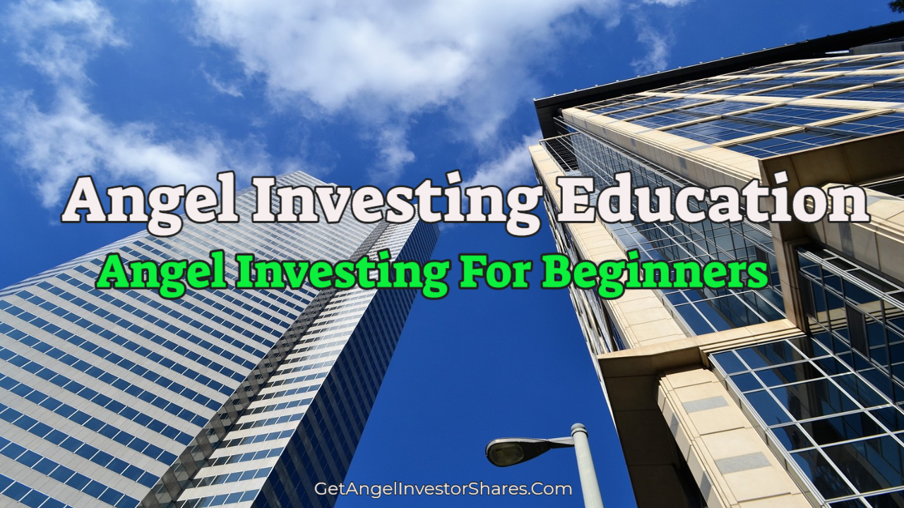 Angel Investing Education