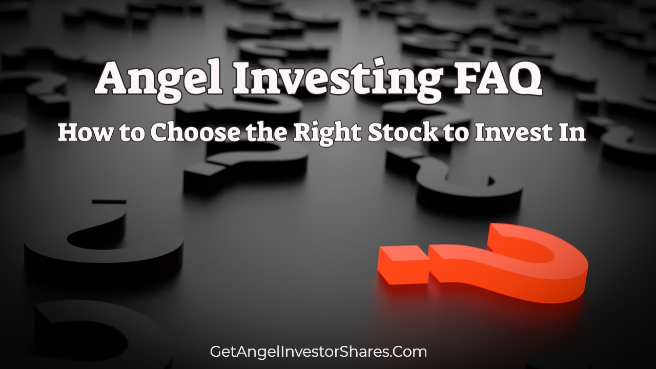 Angel Investing FAQ