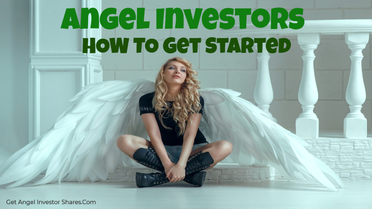 Angel Investors How To Get Started