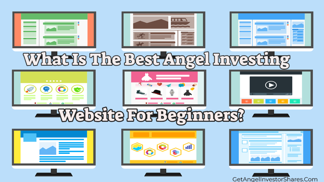 What Is The Best Angel Investing Website