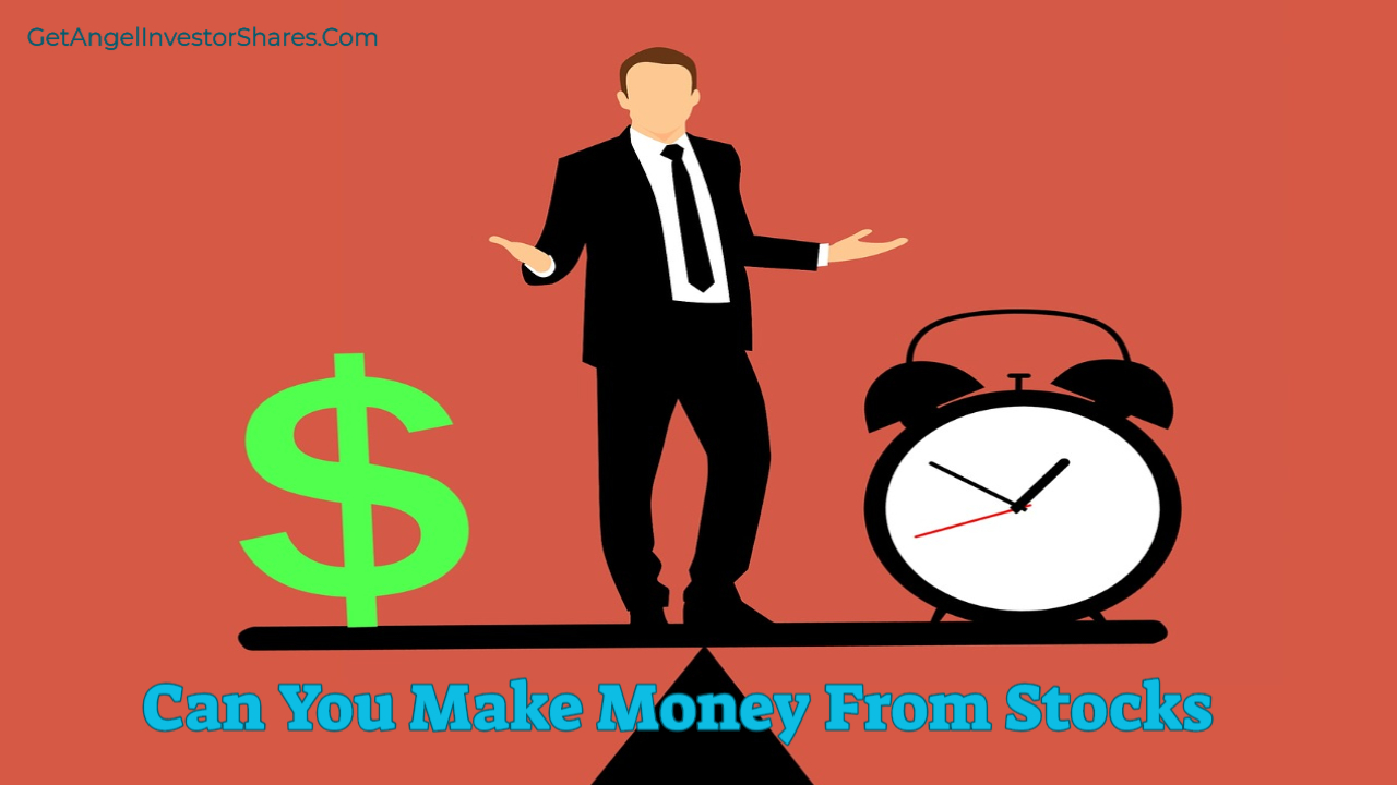 Can You Make Money From Stocks
