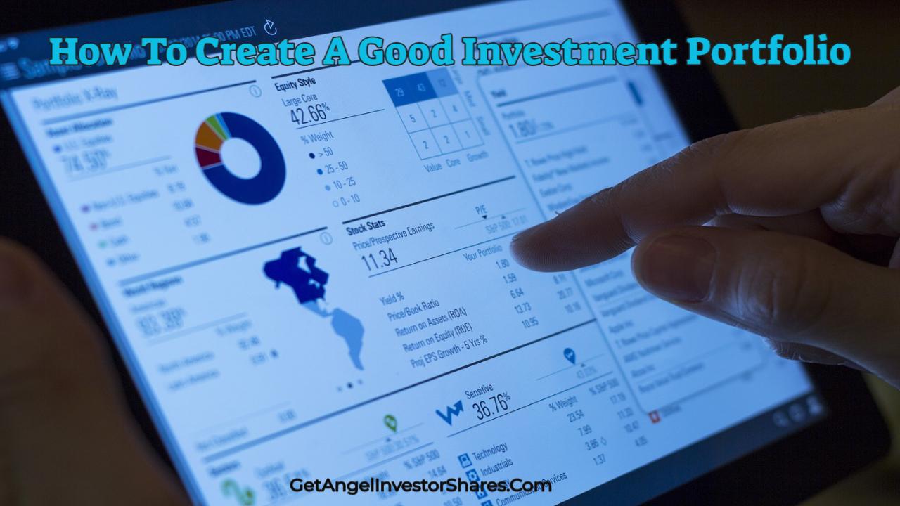 How To Create A Good Investment Portfolio