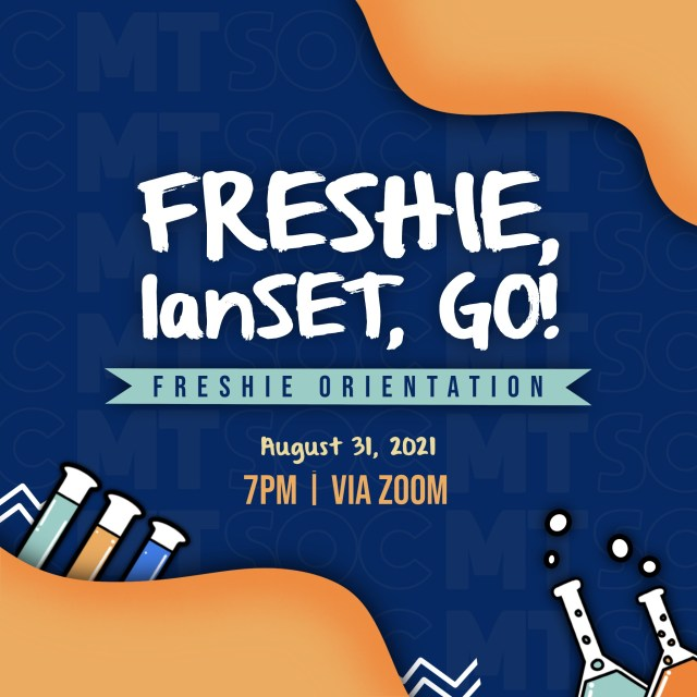 First years! Let's get together as we commemorate the beginning of your journey here in the Medical Technology Society