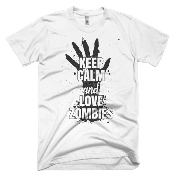 Keep Calm And Love Zombies Zombie T-Shirt — Get Bent Tees