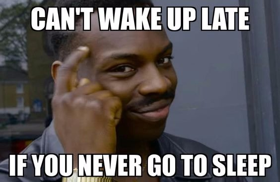 cant wake up late if you never go to sleep?resize=564%2C368&ssl=1 the best insomnia memes of the internet 2017 get best mattress