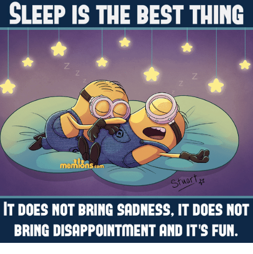 sleep is the best thing