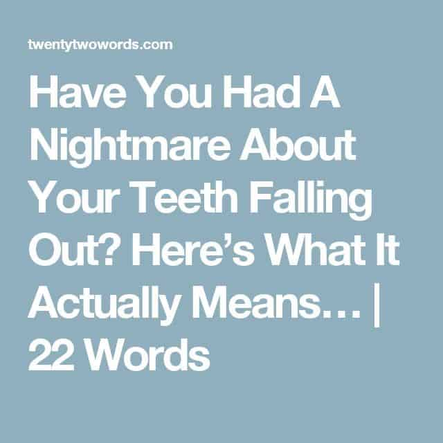 teeth falling out