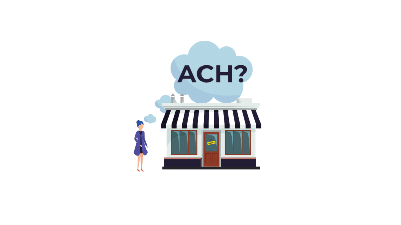 should your business use ACH to make and accept payments