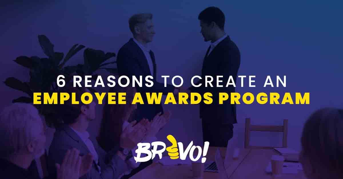 6 Reasons to Create an Employee Awards Program