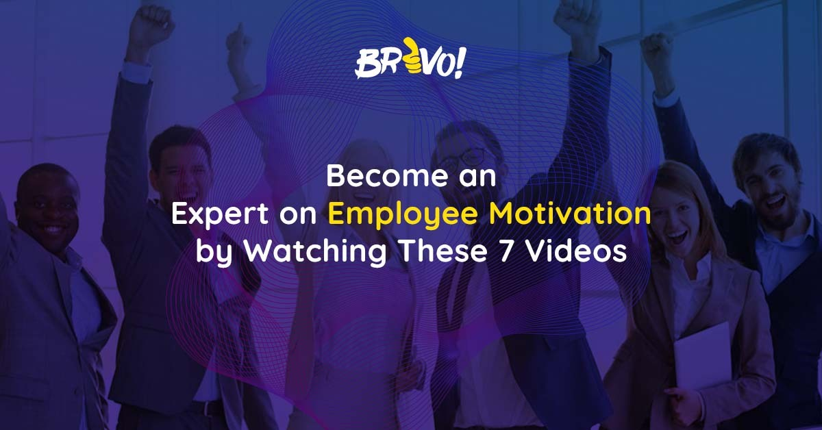 Become an Expert on Employee Motivation by Watching These 7 Videos