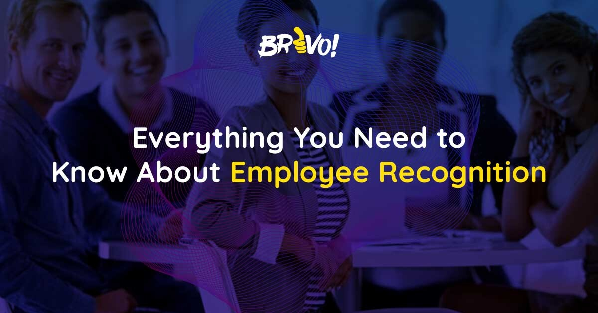 Everything You Need to Know About Employee Recognition