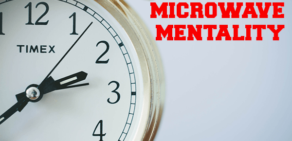 Lose the Microwave Mentality. Get Busy Living Podcast