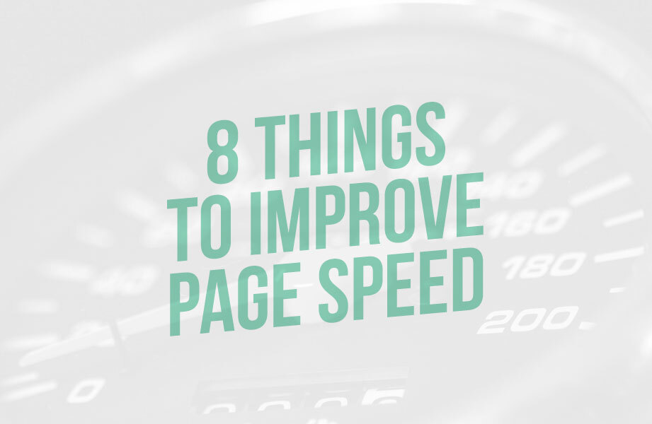 8 things to improve page speed