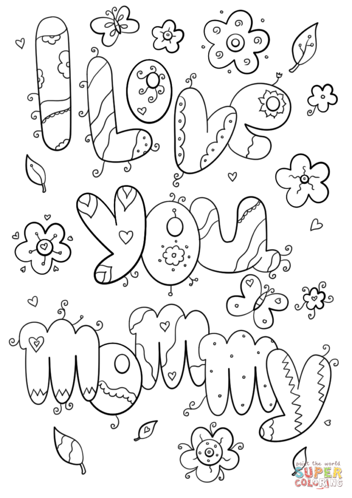 love you mom coloring pages at getcolorings  free