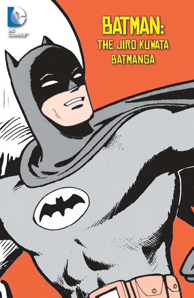 Batman – The Jiro Kuwata Batmanga #1 – 53 (2014-2015)