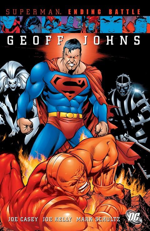 Superman – Ending Battle (TPB) (2009)