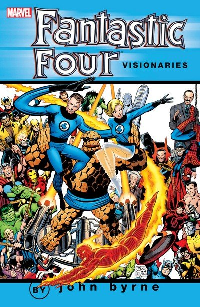 Fantastic Four Visionaries – John Byrne Vol. 0 – 8 (TPB) (2004-2009)