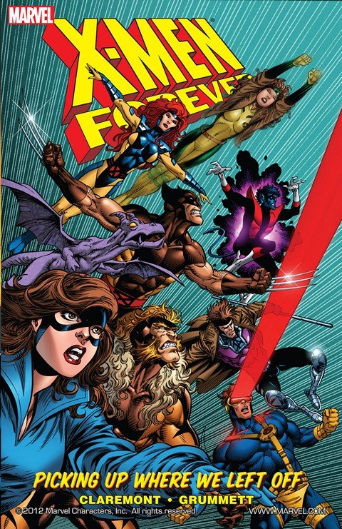 X-Men Forever Vol. 1 – Picking Up Where We Left Off