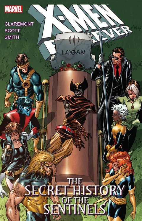 X-Men Forever Vol. 2 – The Secret History of the Sentinels