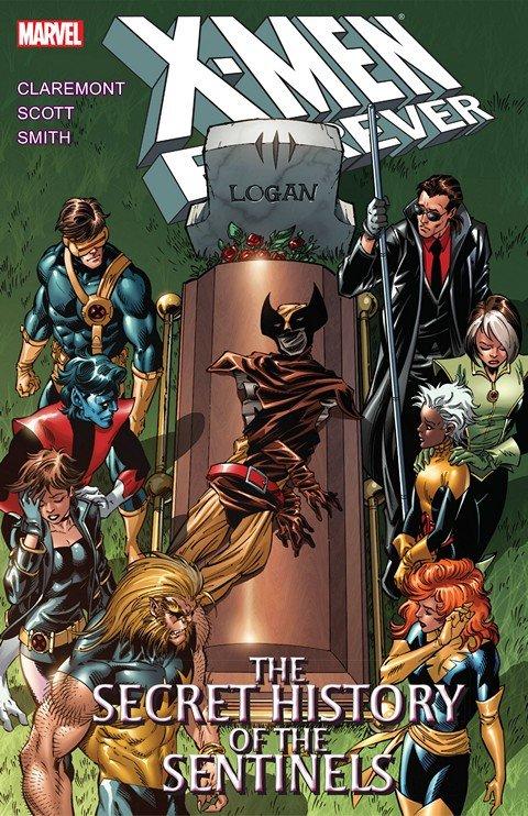 X-Men Forever Vol. 2 – The Secret History of the Sentinels