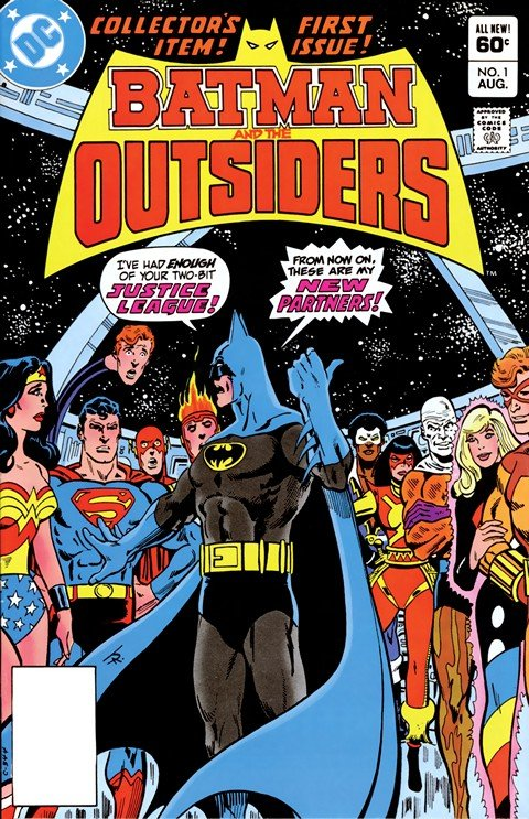 Batman and the Outsiders Vol. 1 #1 – 32 + Annuals (1983-1986)