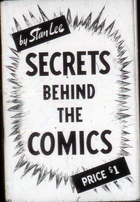 Stan Lee – Secrets Behind the Comics