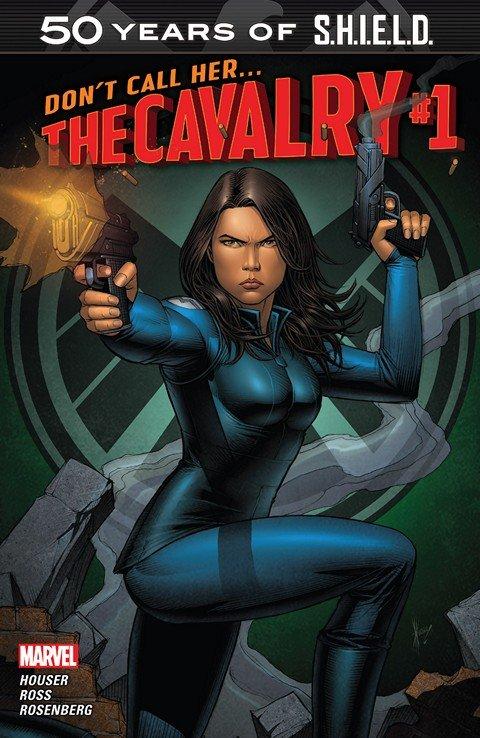 The Cavalry – S.H.I.E.L.D. 50th Anniversary #1