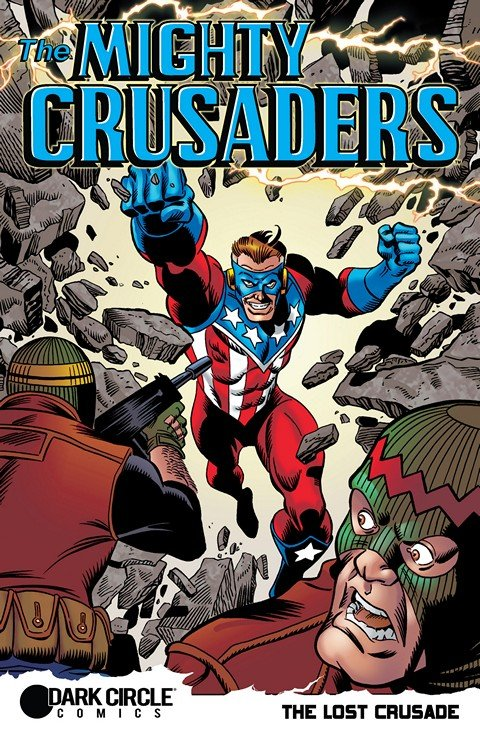 The Mighty Crusaders – Lost Crusade Special (2015)