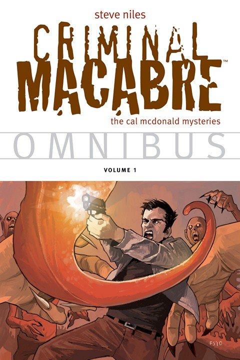Criminal Macabre Omnibus Vol. 1 – 3 (2011-2015)