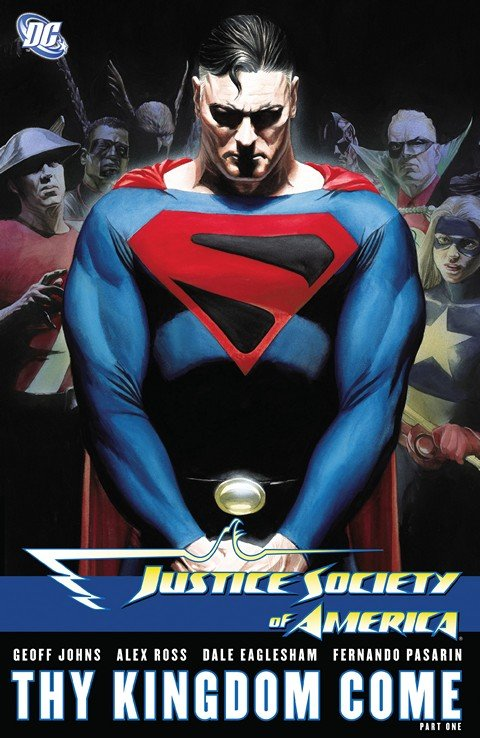 Justice Society of America – Thy Kingdom Come Part I – III