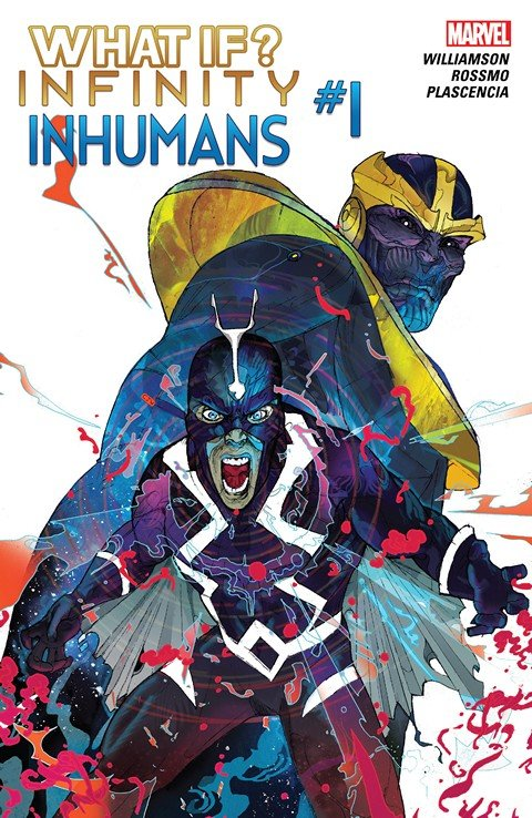 What If Infinity – Inhumans #1