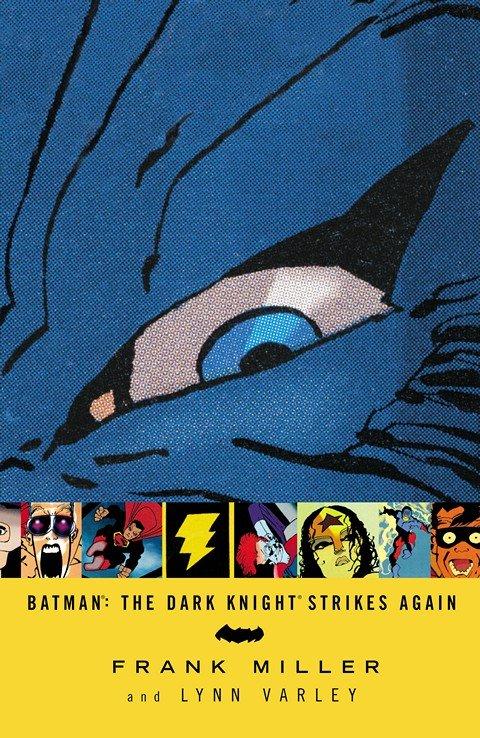 Batman – The Dark Knight Strikes Again
