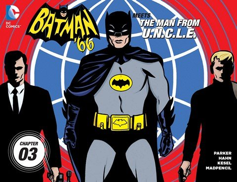 Batman '66 Meets the Man From U.N.C.L.E. #3