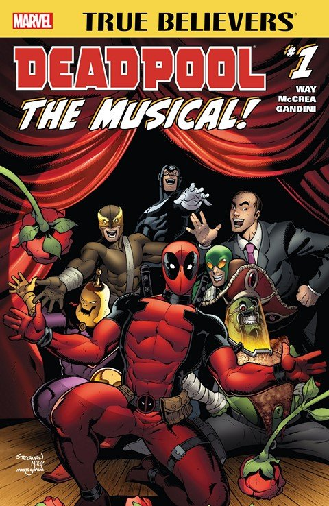 True Believers – Deadpool The Musical #1