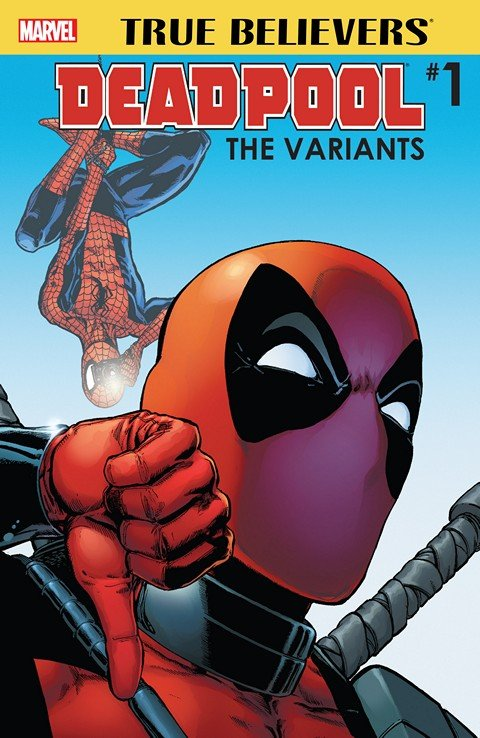True Believers – Deadpool Variants #1