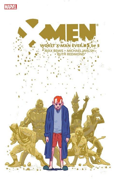 X-Men – Worst X-Man Ever #1 – 5 (2016)